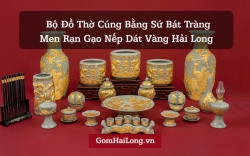 Đồ thờ cúng bằng sứ Bát Tràng - Gốm sứ Hải Long since 1982