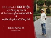 Tuyen dai ly phan phoi gom su tam linh - gom su Hai Long nghe nhan Pham Tuan Dat